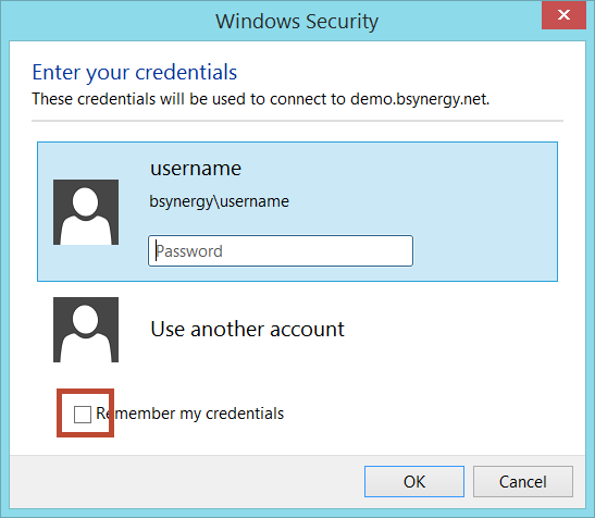 """Type in your password, click the checkbox next to """"Remember my credentials,"""" and click [OK]."""